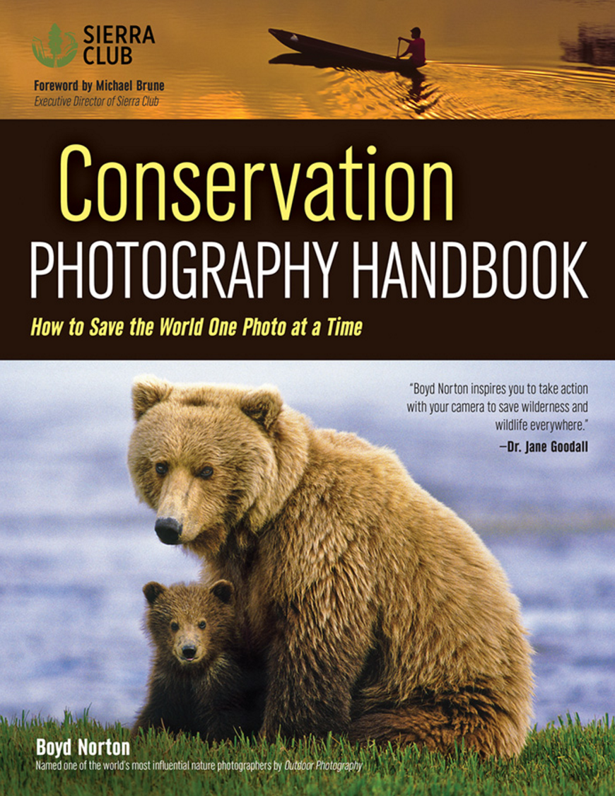 Boyd Norton – Conservation Photography Handbook (cover)